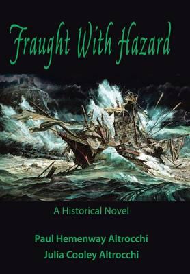 Fraught with Hazard: The Heroic Saga of Shipwrecked Armada Survivors in Ireland (Hardback)