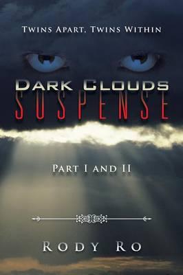 Dark Clouds Suspense: Twins Apart, Twins Within (Paperback)