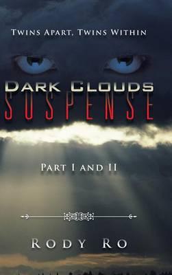 Dark Clouds Suspense: Twins Apart, Twins Within (Hardback)