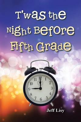 T'Was the Night Before Fifth Grade (Paperback)