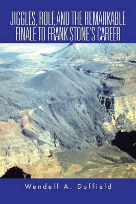 Jiggles, Rolf, and the Remarkable Finale to Frank Stone's Career (Paperback)