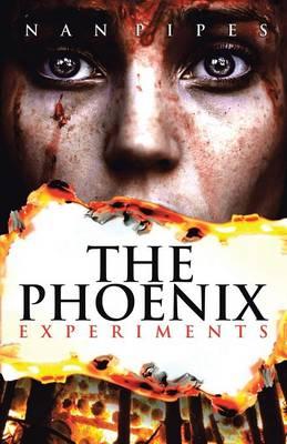 The Phoenix Experiments (Paperback)