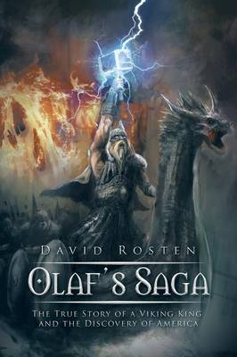 Olaf's Saga: The True Story of a Viking King and the Discovery of America (Paperback)