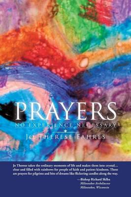 Prayers: No Experience Necessary (Paperback)
