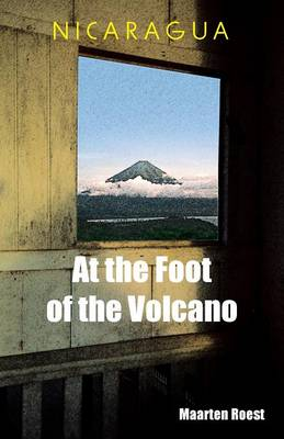 Nicaragua at the Foot of the Volcano (Paperback)