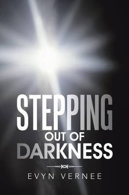 Stepping Out of Darkness (Paperback)
