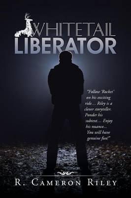 Whitetail Liberator (Paperback)