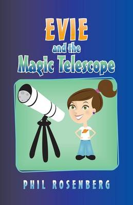Evie and the Magic Telescope (Paperback)