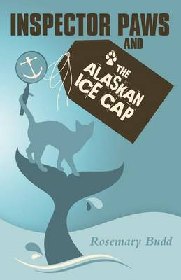Inspector Paws and the Alaskan Ice Cap (Paperback)