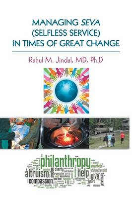 Managing Seva (Selfless Service) in Times of Great Change (Paperback)