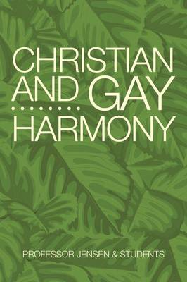 Christian and Gay Harmony (Paperback)