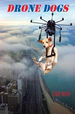 Drone Dogs (Paperback)