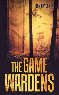 The Game Wardens (Paperback)