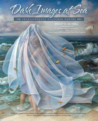 Dark Images at Sea: Intelligently Textured Poetry (Paperback)