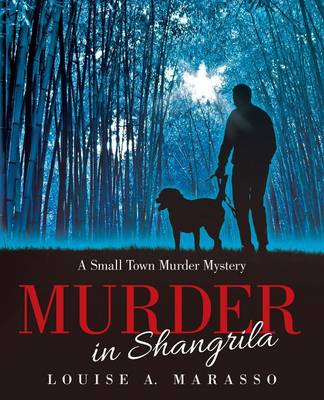 Murder in Shangrila: A Small Town Murder Mystery (Paperback)