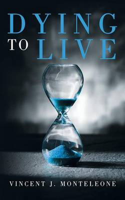 Dying to Live (Paperback)