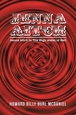 Jenna Aitch: Jenna Aitch in the High Water of Hell (Paperback)
