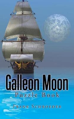Galleon Moon: Puzzle Book (Paperback)