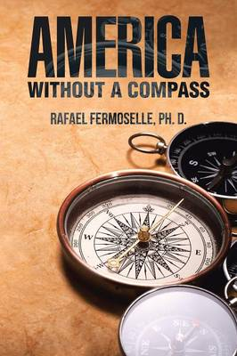 America Without a Compass (Paperback)