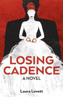 Losing Cadence (Paperback)