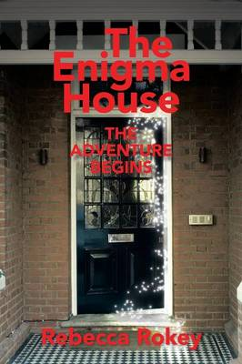 The Enigma House: The Adventure Begins (Paperback)