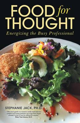 Food for Thought: Energizing the Busy Professional (Paperback)