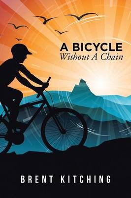 A Bicycle Without a Chain (Paperback)