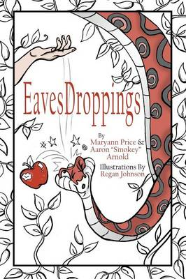 Eavesdroppings: Price, Arnold and Friends (Paperback)