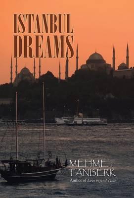 Istanbul Dreams (Hardback)