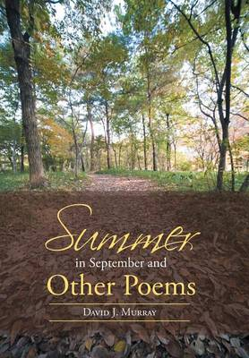Summer in September and Other Poems (Hardback)