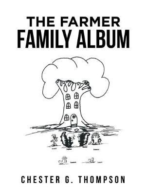 The Farmer Family Album (Paperback)