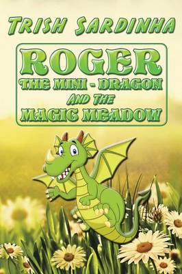 Roger the Mini-Dragon and the Magic Meadow (Paperback)