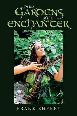 In the Gardens of the Enchanter (Paperback)