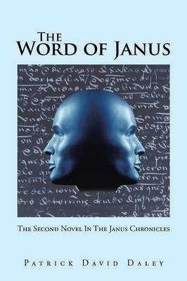 The Word of Janus: The Second Novel in the Janus Chronicles (Paperback)