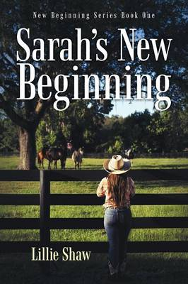 Sarah's New Beginning: New Beginning Series Book One (Paperback)