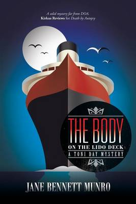 The Body on the Lido Deck: A Toni Day Mystery (Paperback)
