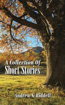 A Collection of Short Stories (Paperback)