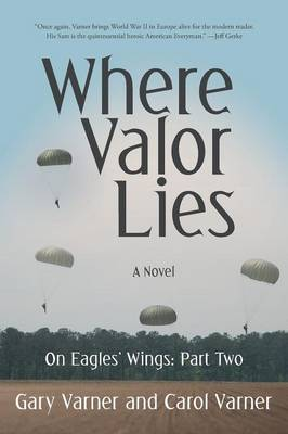 Where Valor Lies: On Eagles' Wings: Part Two (Paperback)