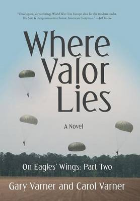 Where Valor Lies: On Eagles' Wings: Part Two (Hardback)