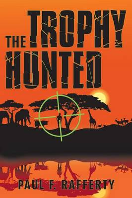 The Trophy Hunted (Paperback)
