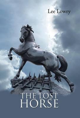 The Lost Horse (Hardback)