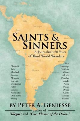 Saints & Sinners: A Journalist's 50 Years of Third World Wonders (Paperback)