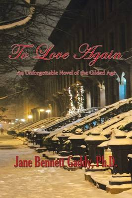 To Love Again: An Unforgettable Novel of the Gilded Age (Paperback)