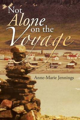 Not Alone on the Voyage (Paperback)