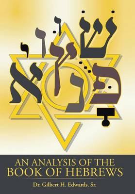 An Analysis of the Book of Hebrews (Hardback)