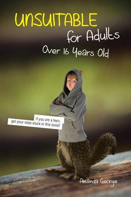 Unsuitable for Adults Over 16 Years Old (Paperback)
