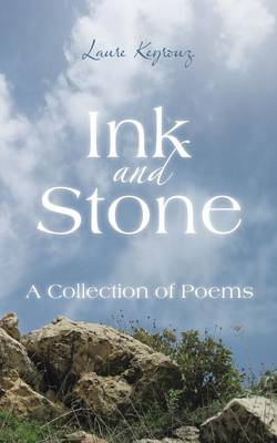 Ink and Stone: A Collection of Poems (Paperback)