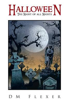 Halloween: The Night of All Nights (Paperback)