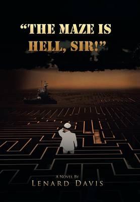 The Maze Is Hell, Sir! (Hardback)
