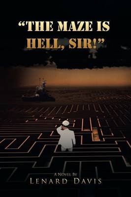 The Maze Is Hell, Sir! (Paperback)